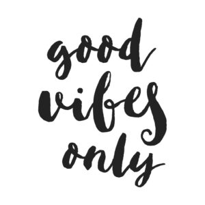 Good Vibes Only SVG + Print