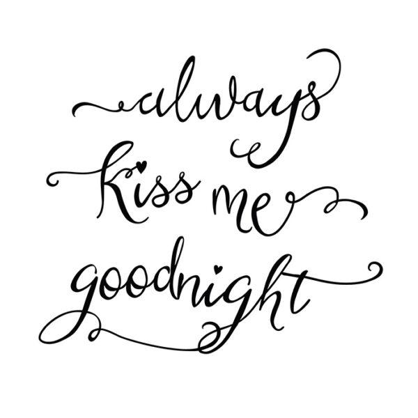 Always kiss me goodnight printable