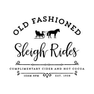 Old Fashioned Sleigh Rides SVG