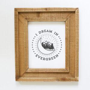I Dream in Evergreen