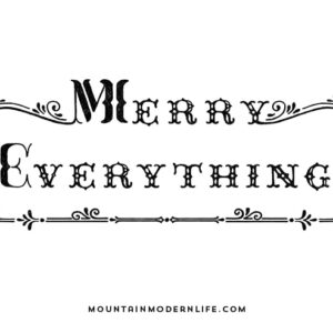 Merry Everything SVG File