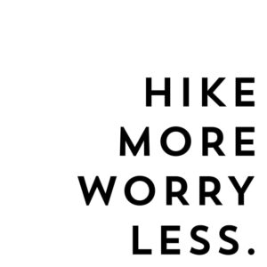 Hike More Worry Less Print+ Cut Files
