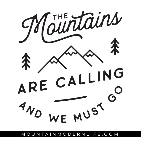 The Mountains are Calling and I Must Go - SVG File